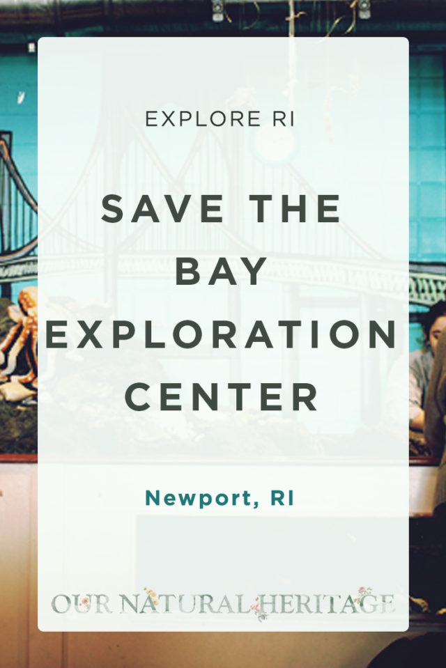 Save the Bay Exploration Center Newport RI