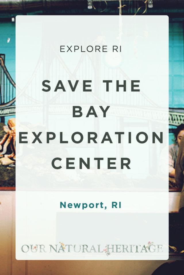 Save the Bay Exploration Center Newport RI