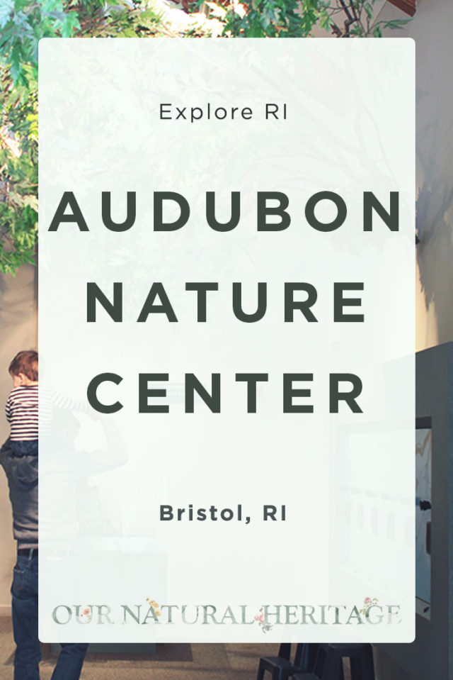 Audubon Center Bristol RI
