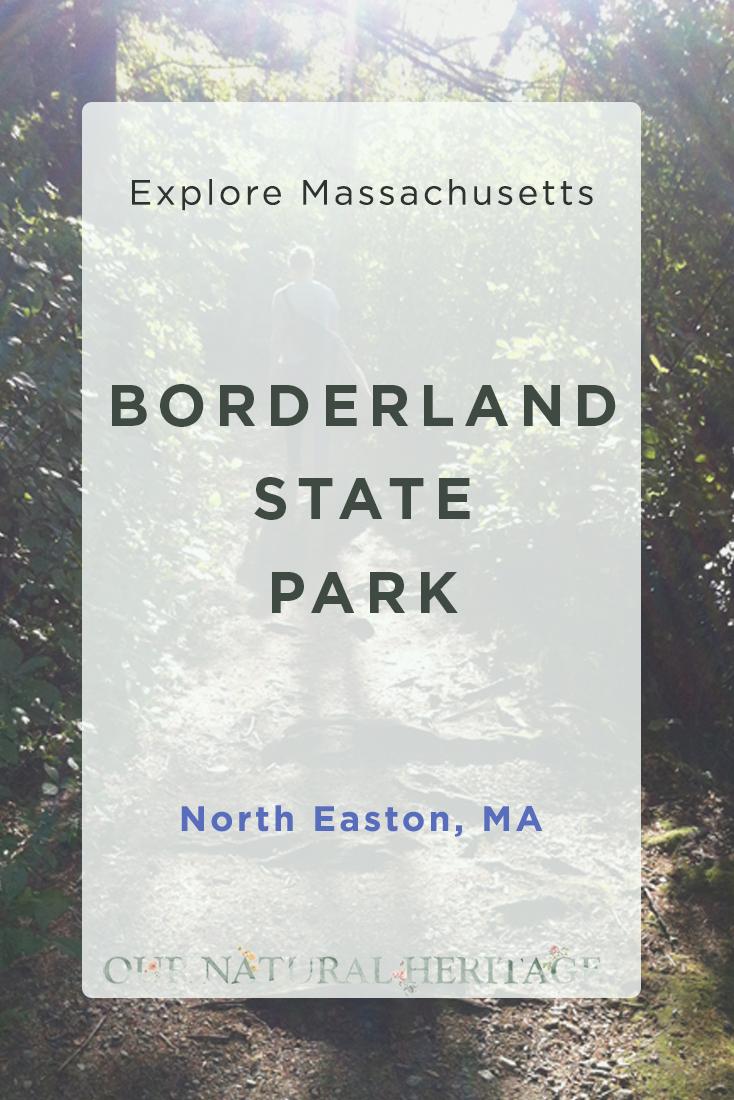 Borderland State Park North Easton MA