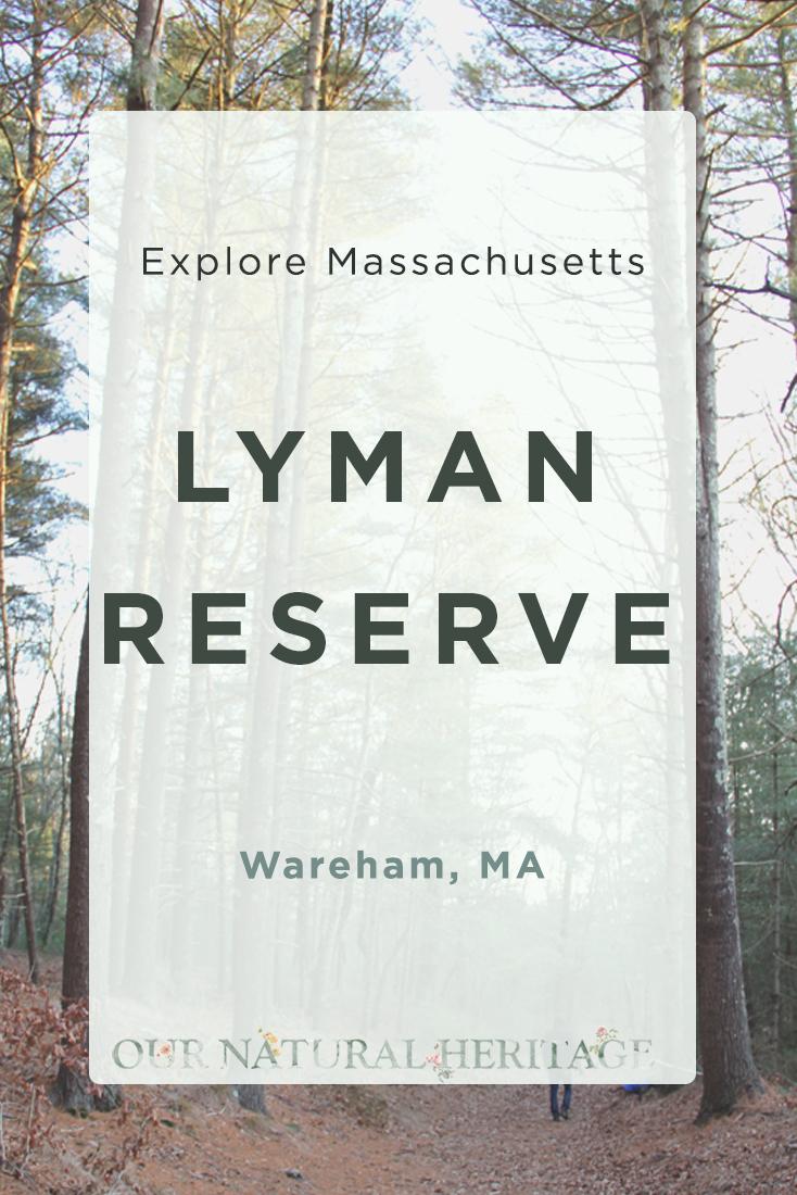 Lyman Reserve Wareham MA
