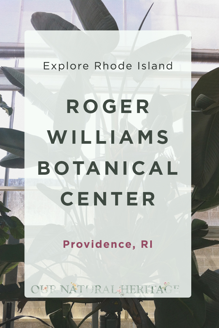 Roger Williams Botanical Center